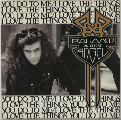 """Balaam And The Angel I Love The Things You Do To Me 7"""" vinyl single (7 inch record) UK BAA07IL688271"""