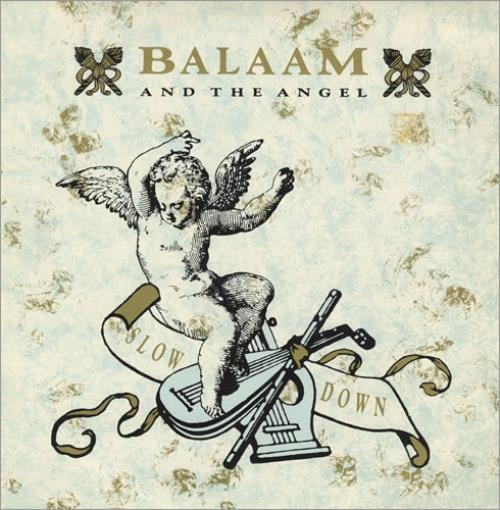 "Balaam And The Angel Slow Down 10"" vinyl single (10"" record) UK BAA10SL434381"