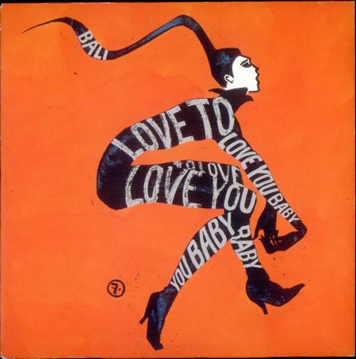 "Bali Love To Love You Baby 7"" vinyl single (7 inch record) UK B6V07LO517173"