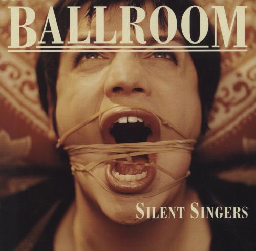 "Ballroom Silent Singers 7"" vinyl single (7 inch record) UK B\R07SI250772"