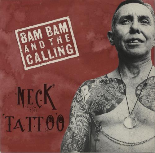 "Bam Bam & The Calling Neck Tattoo 7"" vinyl single (7 inch record) UK O7M07NE682176"