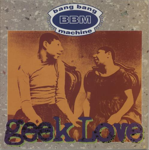 "Bang Bang Machine Geek Love 12"" vinyl single (12 inch record / Maxi-single) UK B\M12GE437962"