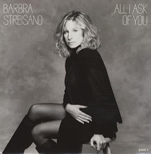 "Barbra Streisand All I Ask Of You 7"" vinyl single (7 inch record) UK BAR07AL51492"