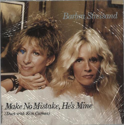 "Barbra Streisand Make No Mistake, He's Mine 7"" vinyl single (7 inch record) Dutch BAR07MA94226"