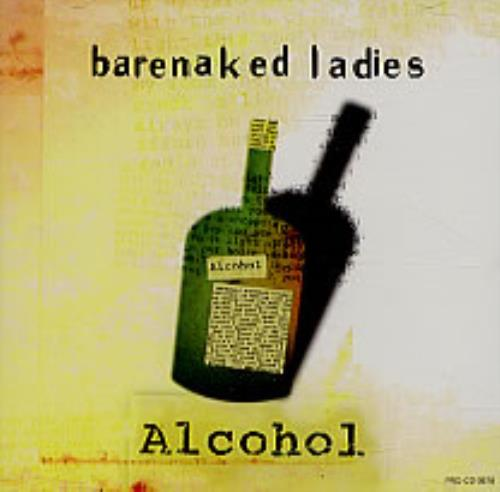 """Barenaked Ladies Alcohol CD single (CD5 / 5"""") US BIEC5AL246058"""