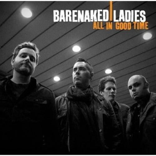 Barenaked Ladies All In Good Time CD album (CDLP) UK BIECDAL501353