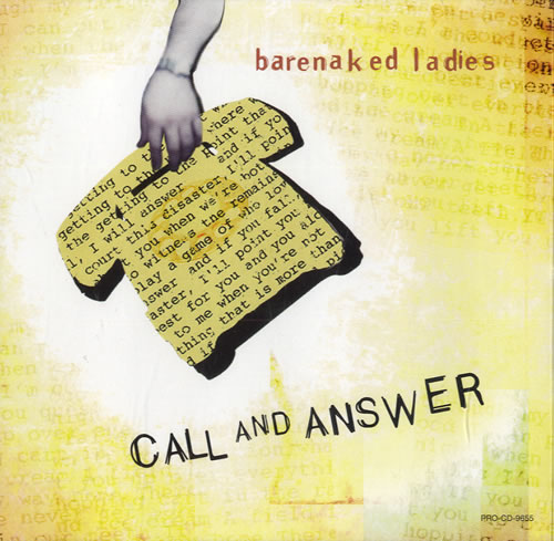 Barenaked ladies call and answer pic 536