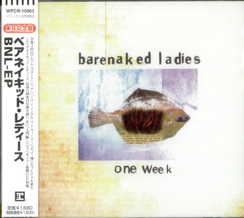 """Barenaked Ladies One Week: BNL EP CD single (CD5 / 5"""") Japanese BIEC5ON529786"""