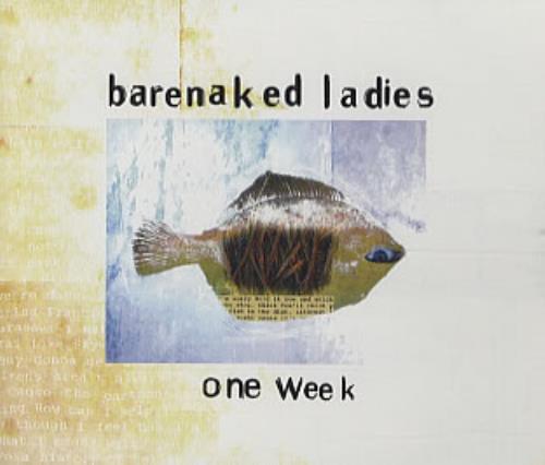 """Barenaked Ladies One Week CD single (CD5 / 5"""") UK BIEC5ON322633"""