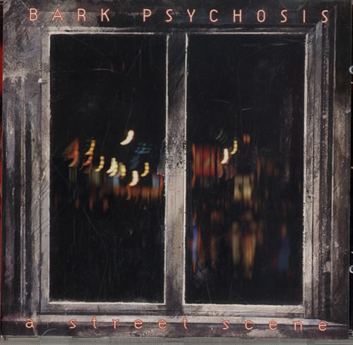 "Bark Psychosis A Street Scene CD single (CD5 / 5"") UK BCJC5AS317687"
