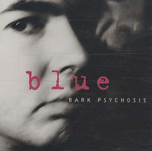 "Bark Psychosis Blue CD single (CD5 / 5"") UK BCJC5BL340424"