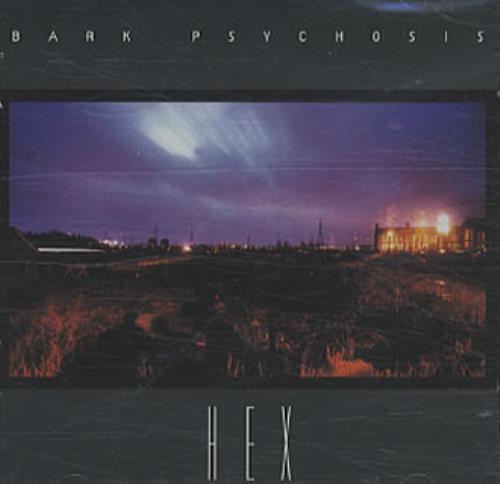 Bark Psychosis Hex CD album (CDLP) UK BCJCDHE340419