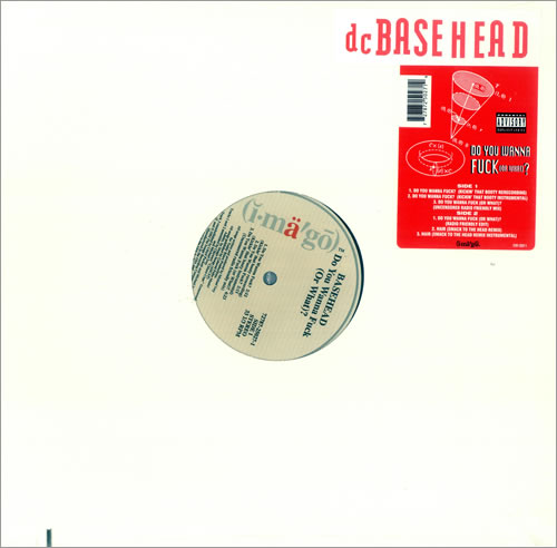 "Basehead Do You Wanna F$!k [Or What]? 12"" vinyl single (12 inch record / Maxi-single) US BH-12DO437543"