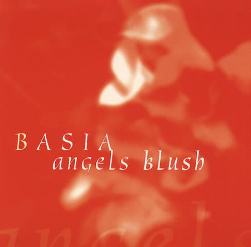 "Basia Angels Blush CD single (CD5 / 5"") US BSIC5AN68260"