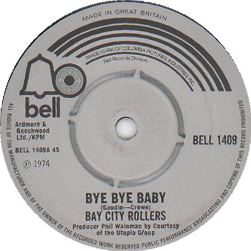 "Bay City Rollers Bye Bye Baby 7"" vinyl single (7 inch record) UK BAY07BY633744"