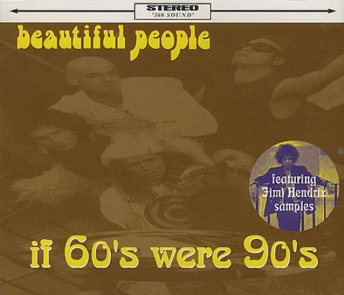 "Beautiful People If 60's Were 90's CD single (CD5 / 5"") UK B\PC5IF254425"