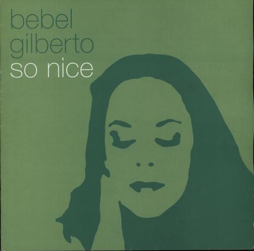 """Bebel Gilberto So Nice 12"""" vinyl single (12 inch record / Maxi-single) UK GI012SO580153"""