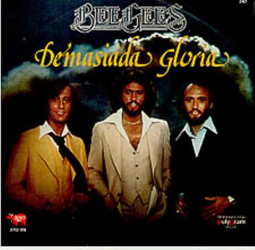 Bee Gees Demasiada Gloria Mexican 7 Quot Vinyl Single 7 Inch