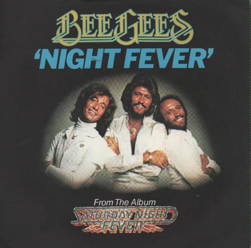 "Bee Gees Night Fever + Sleeve 7"" vinyl single (7 inch record) UK BGE07NI208738"