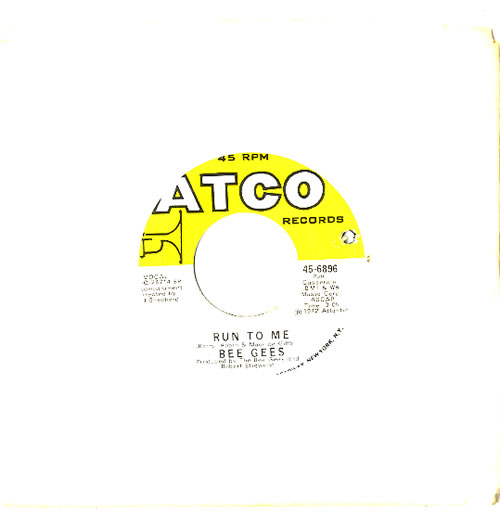 "Bee Gees Run To Me 7"" vinyl single (7 inch record) US BGE07RU611843"