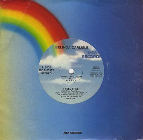 "Belinda Carlisle I Feel Free 7"" vinyl single (7 inch record) Canadian CAR07IF399386"