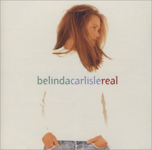 Belinda Carlisle Real CD album (CDLP) UK CARCDRE393284