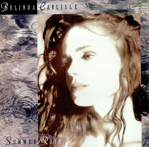 "Belinda Carlisle Summer Rain 12"" vinyl single (12 inch record / Maxi-single) UK CAR12SU03539"