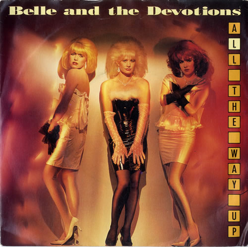 """Belle & The Devotions All The Way Up 7"""" vinyl single (7 inch record) UK BVN07AL614900"""