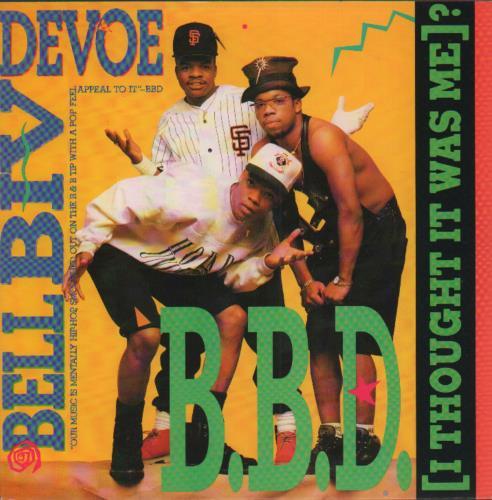 "Bell Biv Devoe B.B.D. (I Thought It Was Me)? 7"" vinyl single (7 inch record) UK BGX07BB654936"