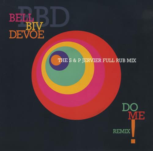 "Bell Biv Devoe Do Me - The S & P Jervier Full Rub Mix 12"" vinyl single (12 inch record / Maxi-single) UK BGX12DO406022"