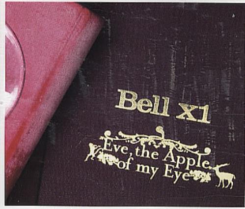 "Bell X1 Eve, The Apple Of My Eye CD single (CD5 / 5"") UK BX1C5EV293762"