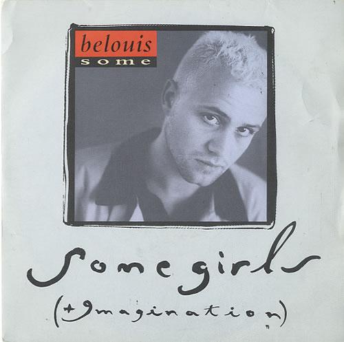 "Belouis Some Some Girls 7"" vinyl single (7 inch record) UK BOU07SO594075"