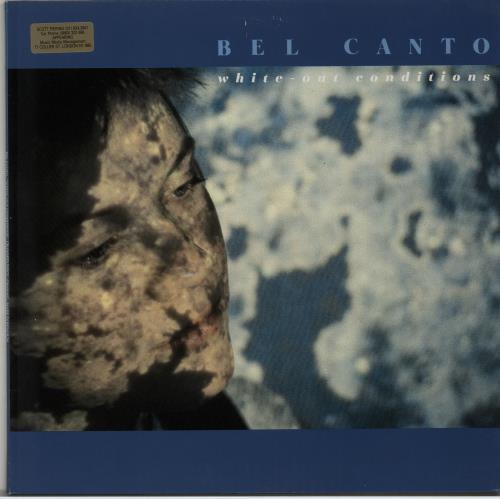 Bel Canto White-Out Conditions vinyl LP album (LP record) Belgian BF7LPWH650057