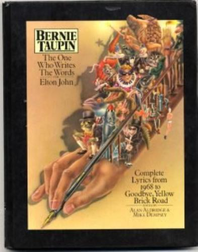 Bernie Taupin The One Who Writes The Words For Elton John book UK B-TBKTH109435