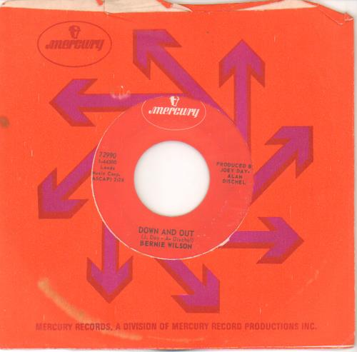"""Bernie Wilson Down And Out 7"""" vinyl single (7 inch record) US I9Y07DO676423"""