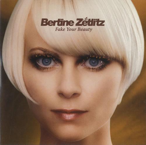 "Bertine Zetlitz Fake Your Beauty CD single (CD5 / 5"") UK B75C5FA526393"
