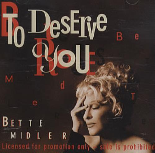 """Bette Midler To Deserve You CD single (CD5 / 5"""") US BMIC5TO255233"""