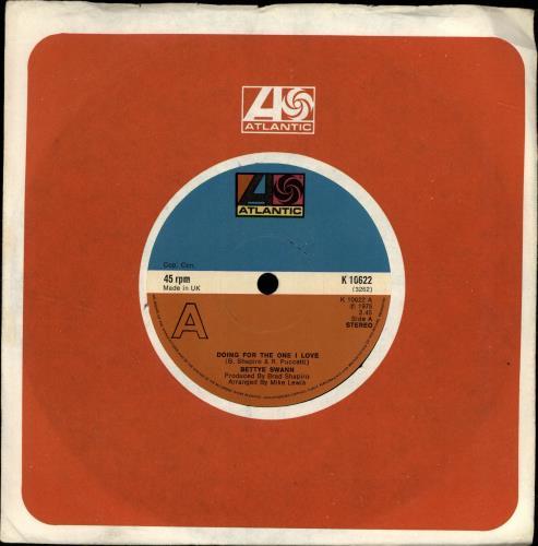 "Bettye Swann Doing For The One I Love 7"" vinyl single (7 inch record) UK 0BS07DO689620"