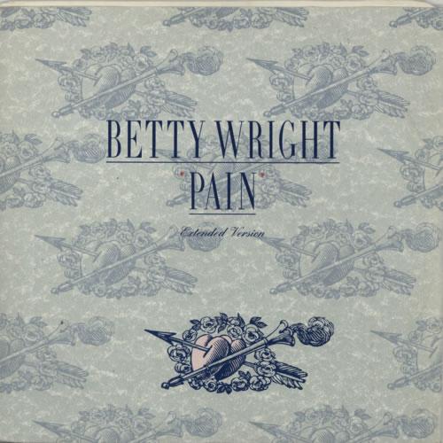 "Betty Wright Pain (Extended Version) 12"" vinyl single (12 inch record / Maxi-single) UK BWR12PA624172"