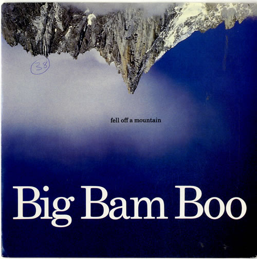 "Big Bam Boo Fell Off A Mountain 7"" vinyl single (7 inch record) UK IGB07FE603721"