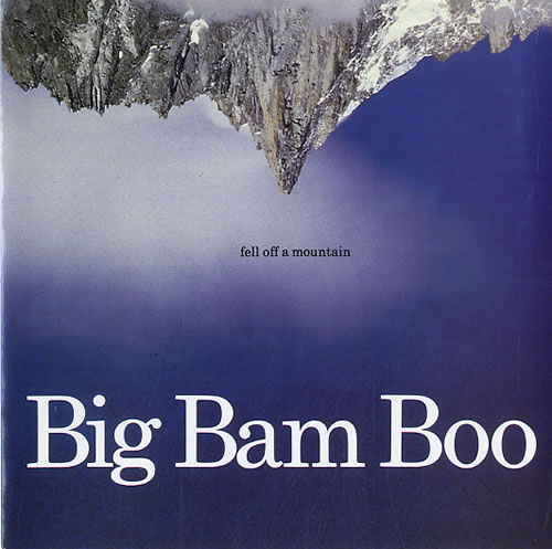 "Big Bam Boo Fell Off A Mountain 7"" vinyl single (7 inch record) UK IGB07FE625802"