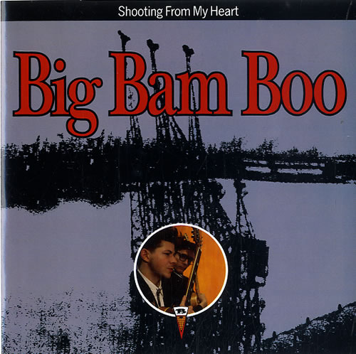 "Big Bam Boo Shooting From My Heart 7"" vinyl single (7 inch record) UK IGB07SH625798"