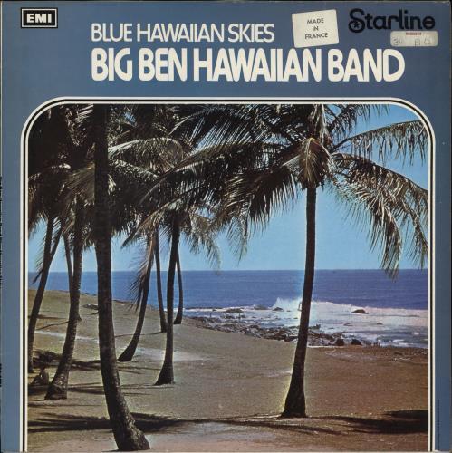 Big Ben Hawaiian Band Blue Hawaiian Skies vinyl LP album (LP record) French H7GLPBL710095