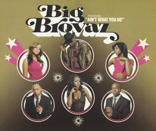 Big Brovaz Ain't What You Do 2-CD single set (Double CD single) UK BVZ2SAI265801