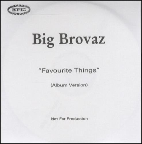 Big Brovaz Favourite Things CD-R acetate UK BVZCRFA247101