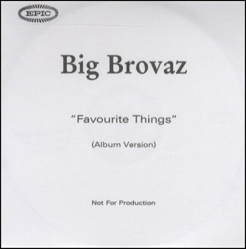 Big Brovaz Favourite Things CD-R acetate UK BVZCRFA250450