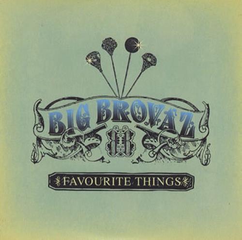 "Big Brovaz Favourite Things CD single (CD5 / 5"") UK BVZC5FA258022"