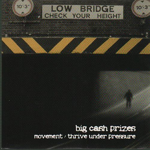 "Big Cash Prizes Movement / Thrive Under Pressure 7"" vinyl single (7 inch record) UK H1H07MO636697"