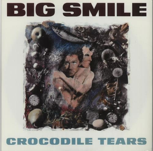 "Big Smile Crocodile Tears 7"" vinyl single (7 inch record) UK I0307CR664169"