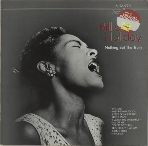 Billie Holiday Nothing But The Truth vinyl LP album (LP record) German B/HLPNO678789